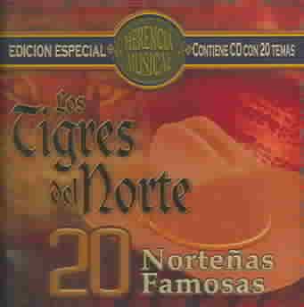 20 NORTENAS FAMOSAS BY LOS TIGRES DEL NORTE (CD)