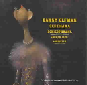 SERENADA SCHIZOPHRANA BY ELFMAN,DANNY (CD)
