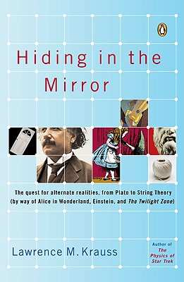 Hiding in the Mirror By Krauss, Lawrence M.